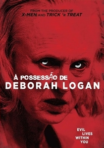 A Possessão de Deborah Logan - Poster / Capa / Cartaz - Oficial 2