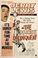 O Delinquente Delicado (The Delicate Delinquent)