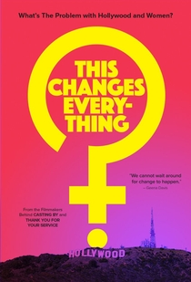 This Changes Everything - Poster / Capa / Cartaz - Oficial 1