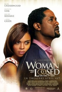 Woman Thou Art Loosed: On The 7th Day - Poster / Capa / Cartaz - Oficial 1