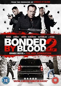 Bonded by Blood 2 - Poster / Capa / Cartaz - Oficial 2