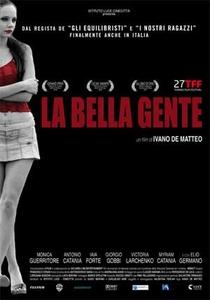 La Bella Gente - Poster / Capa / Cartaz - Oficial 1