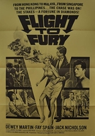 Flight to Fury (Flight to Fury)