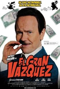El Gran Vázquez - Poster / Capa / Cartaz - Oficial 2