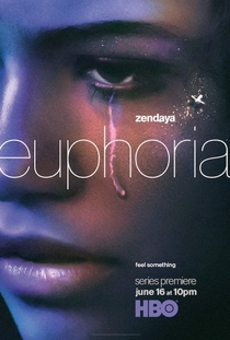 Euphoria (1ª Temporada) - Poster / Capa / Cartaz - Oficial 1