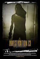 Investigation 13 (Investigation 13)