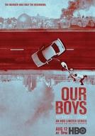 Our Boys (1ª Temporada) (Our Boys (Season 1))