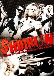 Shotgun - Arma de Fogo - Poster / Capa / Cartaz - Oficial 1