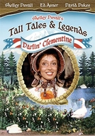 O Teatro das Historias e Lendas - Minha Querida Clementina (Tall Tales & Legends: My Darlin' Clementine)