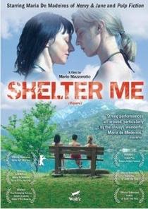 Shelter Me - Poster / Capa / Cartaz - Oficial 1