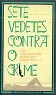 Sete Vedetes Contra o Crime - Poster / Capa / Cartaz - Oficial 1