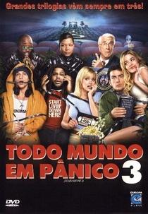 Todo Mundo em Pânico 3 - Poster / Capa / Cartaz - Oficial 1
