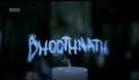 Bhoothnath - Trailer