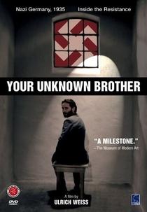 O Irmão Desconhecido - Poster / Capa / Cartaz - Oficial 1