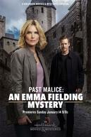 Past Malice: An Emma Fielding Mystery (Past Malice: An Emma Fielding Mystery)