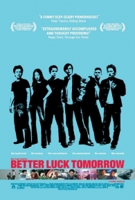 Better Luck Tomorrow - Poster / Capa / Cartaz - Oficial 1