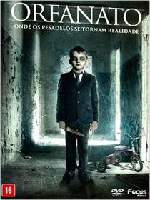 Orfanato: Onde os Pesadelos se Tornam Realidade - Poster / Capa / Cartaz - Oficial 1