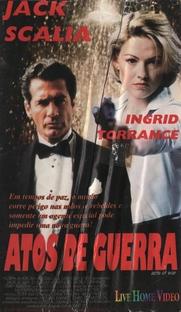 Atos de Guerra - Poster / Capa / Cartaz - Oficial 1