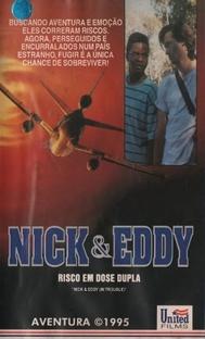 Nick & Eddy - Risco em Dose Dupla - Poster / Capa / Cartaz - Oficial 1