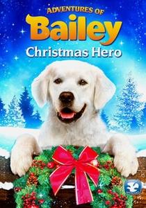 As Aventuras De Bailey: Uma aventura no natal - Poster / Capa / Cartaz - Oficial 1