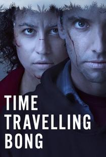 Time Traveling Bong (1ª Temporada) - Poster / Capa / Cartaz - Oficial 1