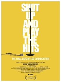 Shut Up and Play the Hits - Poster / Capa / Cartaz - Oficial 3