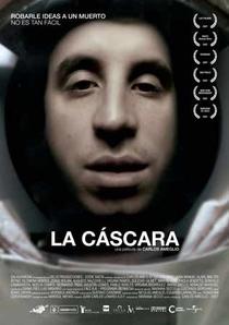 La cáscara - Poster / Capa / Cartaz - Oficial 1