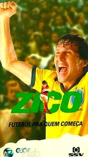 Zico - Futebol Pra Quem Começa - Poster / Capa / Cartaz - Oficial 3