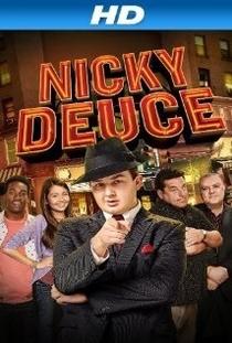 Nicky Deuce - Poster / Capa / Cartaz - Oficial 1