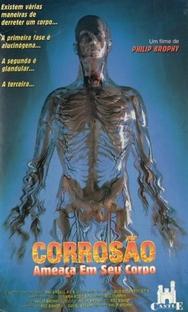 Corrosão: Ameaça Em Seu Corpo - Poster / Capa / Cartaz - Oficial 4