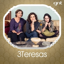 3 Teresas (1ª Temporada) - Poster / Capa / Cartaz - Oficial 1