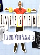 Infestado! Vivendo Com Parasitas (Infested! Living with Parasites)