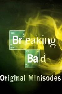 Breaking Bad - Minisodes (2ª Temporada) - Poster / Capa / Cartaz - Oficial 1