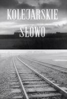 Palavra de ferroviário (Kolejarskie slowo)