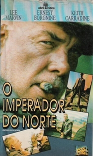 O Imperador do Norte - Poster / Capa / Cartaz - Oficial 6