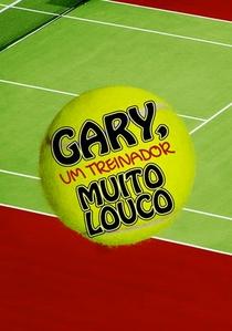 Bolas Fora: Gary o Treinador - Poster / Capa / Cartaz - Oficial 2