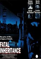 Herança Fatal (Fatal Inheritance)