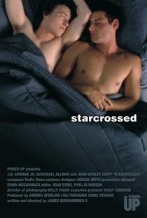Starcrossed - O Amor Contra o Destino - Poster / Capa / Cartaz - Oficial 1