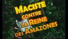 Maciste contre la Reine des Amazones - trailer