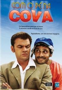 Com o Pé na Cova - Poster / Capa / Cartaz - Oficial 1