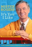 Mister Rogers: It's You I Like (Mister Rogers: It's You I Like)