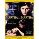 Martha... Martha (Martha... Martha)