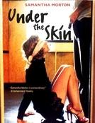 Under the Skin (Under the Skin)