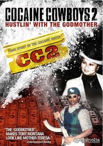 Cocaine Cowboys 2: Trabalhando Duro Com a Madrinha - Poster / Capa / Cartaz - Oficial 1