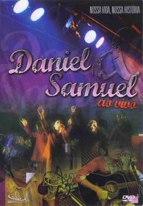 Daniel e Samuel - Nossa Vida, Nossa História - Poster / Capa / Cartaz - Oficial 1