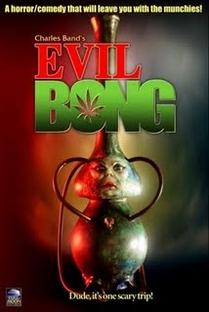 Evil Bong  - Poster / Capa / Cartaz - Oficial 2