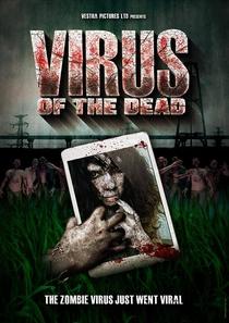 Virus of the Dead - Poster / Capa / Cartaz - Oficial 1