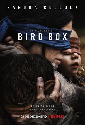 Qual o último filme que você assistiu??? [PARTE 3] - Trancado - Página 37 BirdBox_Verical-Main_PRE_BPO