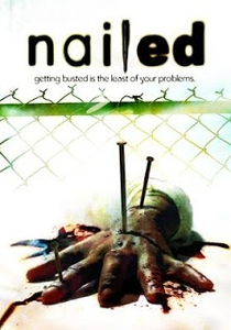 Nailed - Poster / Capa / Cartaz - Oficial 1