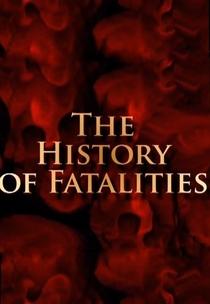 History of Fatalities  - Poster / Capa / Cartaz - Oficial 1